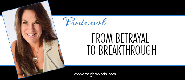 From Betrayal To Breakthrough