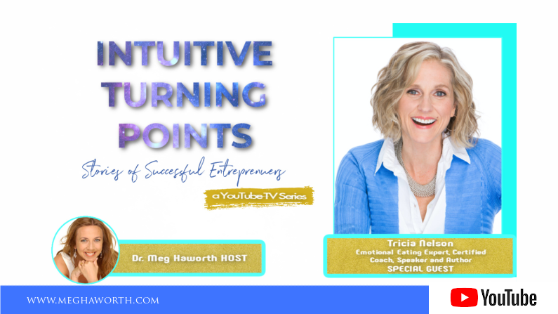 Intuitive Turning Points with Tricia Nelson