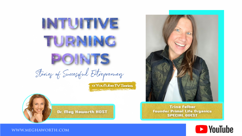 Intuitive Turning Points with Trina Felber