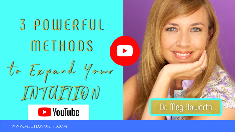 3 Powerful Methods to Expand Your Intuitive Abilities