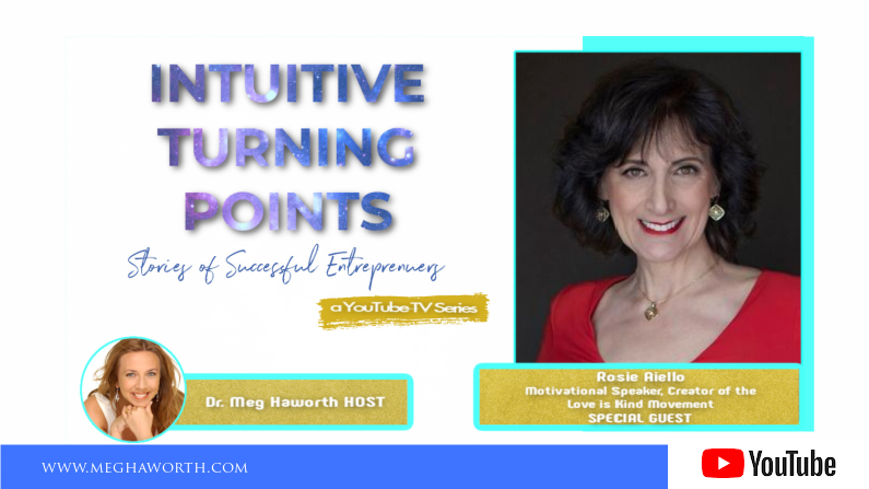 Love Is Kind | Intuitive Turning Points with Rosie Aiello