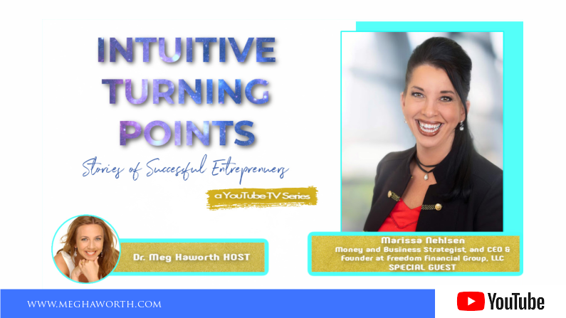 Live Life Rich | Intuitive Turning Points with Marissa Nehlsen